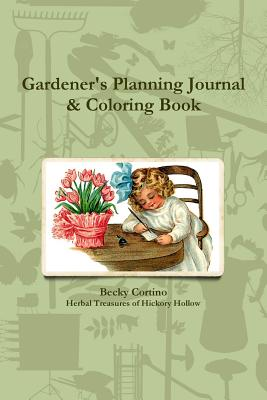 Cover for Gardener's Planning Journal & Coloring Book