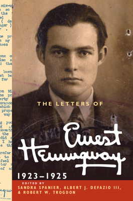 The Letters of Ernest Hemingway: Volume 2, 1923 1925 Cover Image