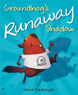 Groundhog's Runaway Shadow David Biedrzycki
