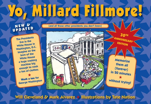Yo, Millard Fillmore! 2021 Edition: (and all those other presidents you don't know) Cover Image