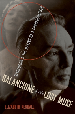Balanchine & the Lost Muse Cover