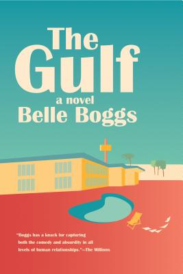 The Gulf: A Novel Cover Image