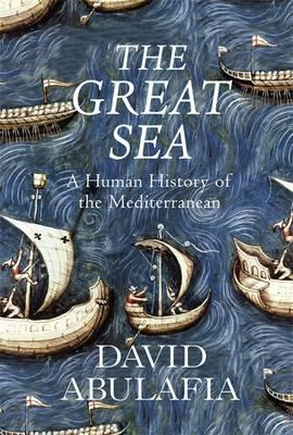 Great Sea: A Human History of the Mediterranean Cover Image