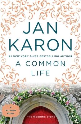 A Common Life (A Mitford Novel #6) Cover Image