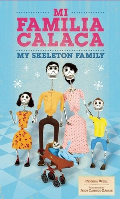 Mi Familia Calaca / My Skeleton Family (First Concepts in Mexican Folk Art) Cover Image