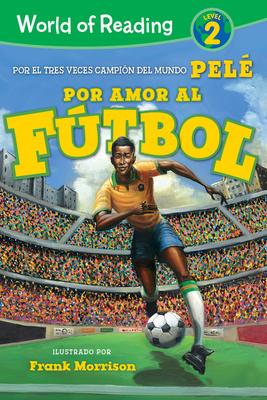 World of Reading Por Amor al Fútbol: Level 2 Cover Image