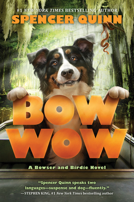 Bow Wow by Spencer Quinn