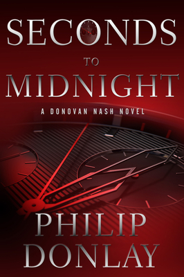 Seconds to Midnight (Donovan Nash Thriller #7) Cover Image
