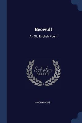 Beowulf: An Old English Poem Cover Image