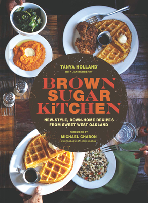 Brown Sugar Kitchen: New-Style, Down-Home Recipes from Sweet West Oakland Cover Image