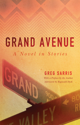 Grand Avenue, Volume 65: A Novel in Stories (American Indian Literature and Critical Studies #65) Cover Image