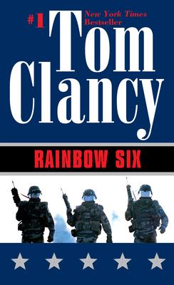 Rainbow Six (John Clark Novel, A #2) Cover Image