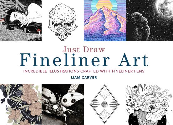 Just Draw Fineliner Art (Bargain Edition)