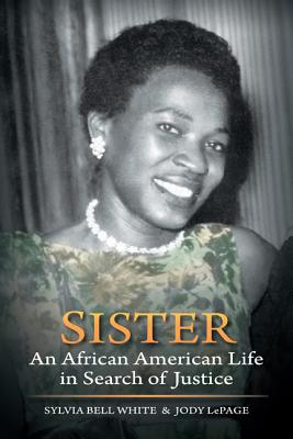 Sister: An African American Life in Search of Justice (Wisconsin Studies in Autobiography) Cover Image