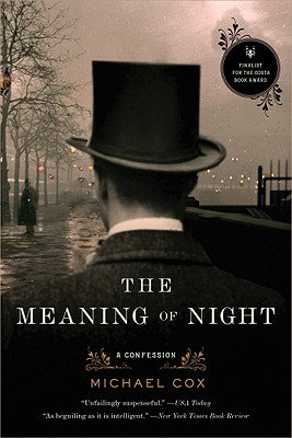 The Meaning of Night: A Confession Cover Image