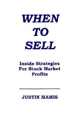 When To Sell: Inside Strategies for Stock Market Profits Cover Image