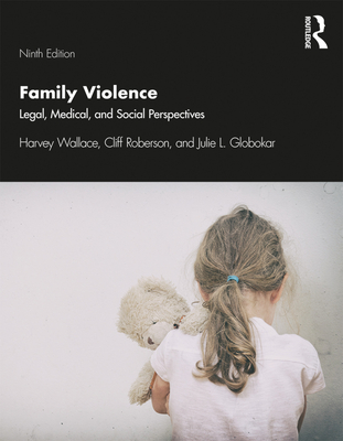 Family Violence: Legal, Medical, and Social Perspectives Cover Image
