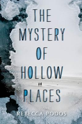 The Mystery of Hollow Places Cover