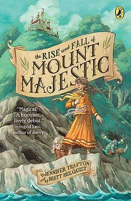 The Rise and Fall of Mount Majestic Cover