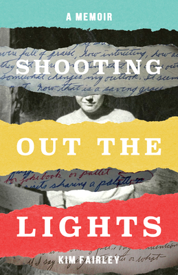 Shooting Out the Lights: A Memoir Cover Image