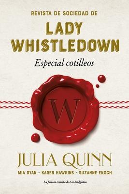 Revista de Sociedad de Lady Whistledown: Especial Cotilleos Cover Image