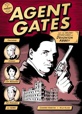 Agent Gates and the Secret Adventures of Devonton Abbey Cover