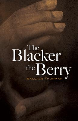 The Blacker the Berry (Dover Books on Literature & Drama) Cover Image