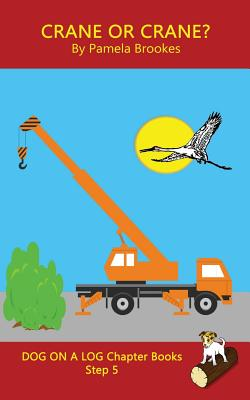 Cover for Crane Or Crane? Chapter Book