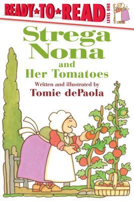 Strega Nona and Her Tomatoes (A Strega Nona Book) Cover Image