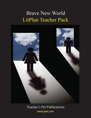Litplan Teacher Pack: Brave New World Cover Image
