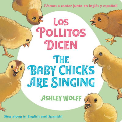 Cover for The Baby Chicks Are Singing/Los Pollitos Dicen