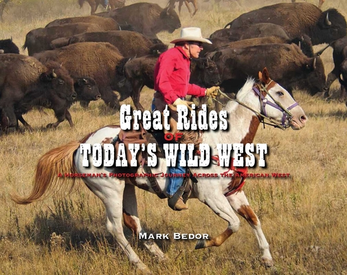 Cover for Great Rides of Today's Wild West