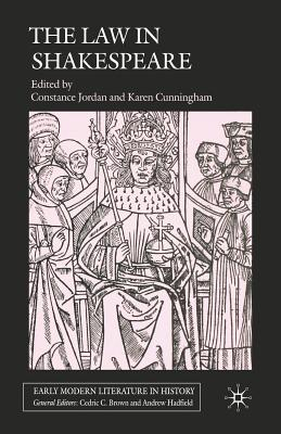 The Law in Shakespeare (Early Modern Literature in History) Cover Image
