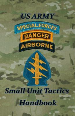 US Army Small Unit Tactics Handbook Cover Image