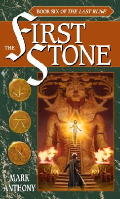 The First Stone: Book Six of the Last Rune Cover Image