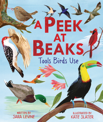 A Peek at Beaks: Tools Birds Use Cover Image