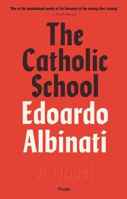 The Catholic School: A Novel Cover Image