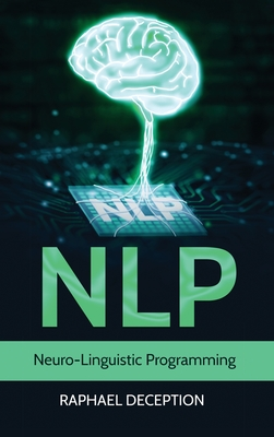 Nlp: Neuro-Linguistic Programming Cover Image