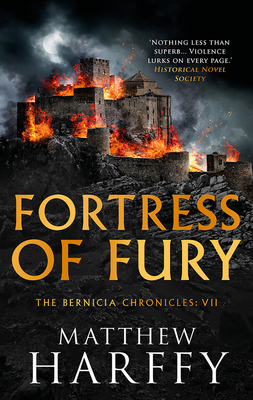 Fortress of Fury (The Bernicia Chronicles #7) Cover Image
