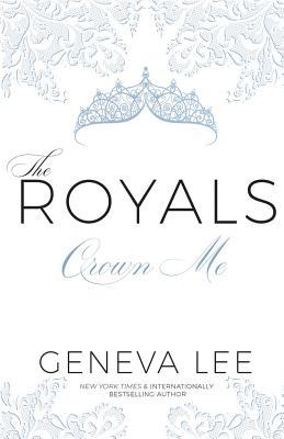 Crown Me (Royals Saga #3) Cover Image