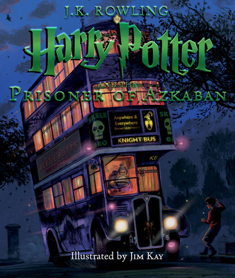 Harry Potter and the Prisoner of Azkaban: The Illustrated Edition (Harry Potter, Book 3) Cover Image