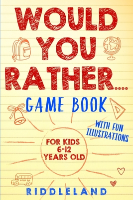 Would You Rather Game Book Cover Image