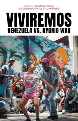 Viviremos: Venezuela vs. Hybrid War Cover Image