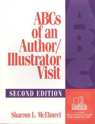 ABCs of an Author/Illustrator Visit, 2nd Edition Cover