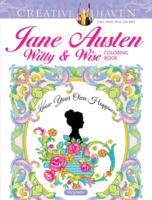 Creative Haven Jane Austen Witty & Wise Coloring Book (Creative Haven Coloring Books) Cover Image