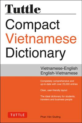 Tuttle Compact Vietnamese Dictionary: Vietnamese-English English-Vietnamese Cover Image