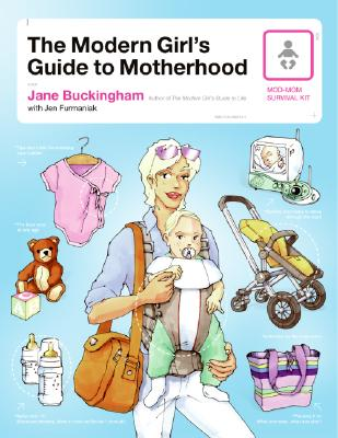 The Modern Girl's Guide to Motherhood Cover