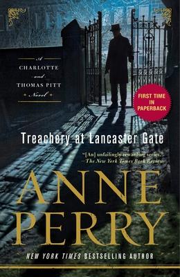 Treachery at Lancaster Gate: A Charlotte and Thomas Pitt Novel Cover Image