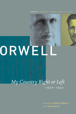 My Country Right or Left: 1940-1943 (Collected Essays #2) Cover Image