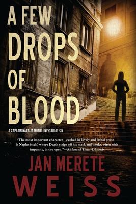 A Few Drops of Blood (A Captain Natalia Monte Investigation #2) Cover Image